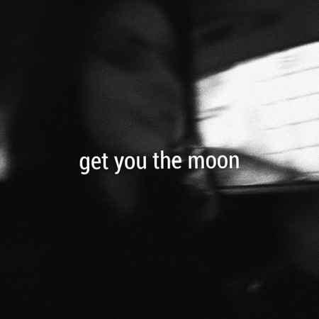 artworks 000316656306 7sm242 t500x500 دانلود آهنگ Get You The Moon