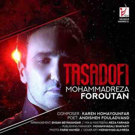 Mohammadreza Foroutan Tasadofi دانلود آهنگ محمدرضا فروتن تصادفی