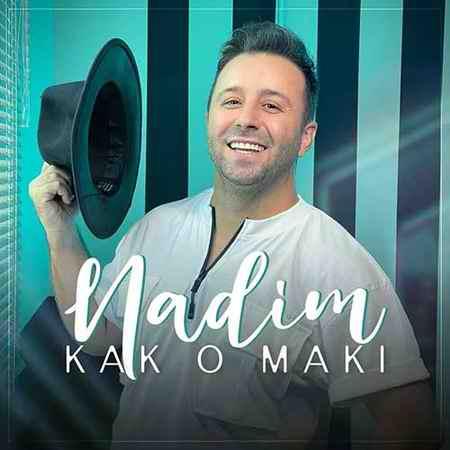 Nadim Kak O Maki دانلود آهنگ ندیم کک و مکی