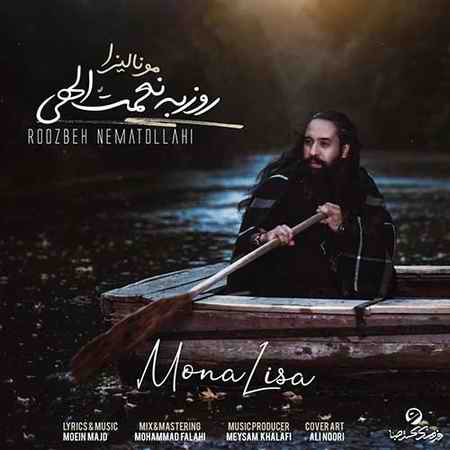 Roozbeh Nematollahi Mona Lisa دانلود آهنگ روزبه نعمت الهی مونالیزا