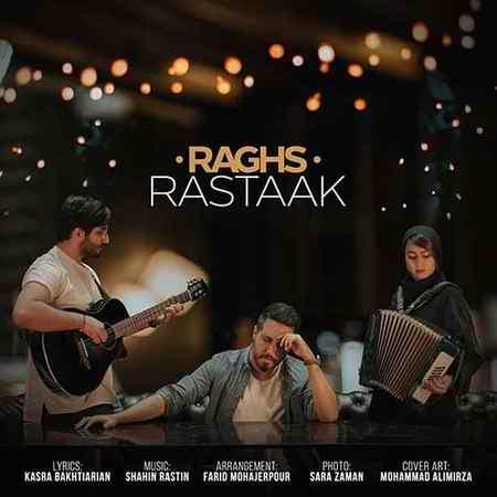 Rastaak Raghs دانلود آهنگ رستاک رقص